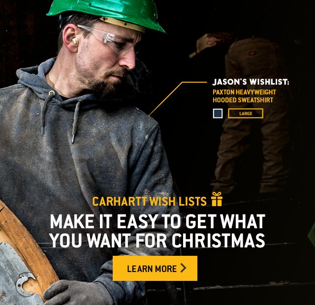 Carhartt Wishlist Make it easy to get what you want for Christmas