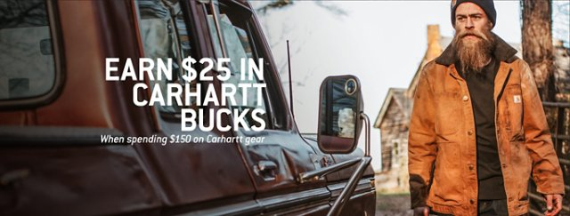 Earn 25 dollars in Carhartt Bucks, when spending 150 dollars on Carhartt gear