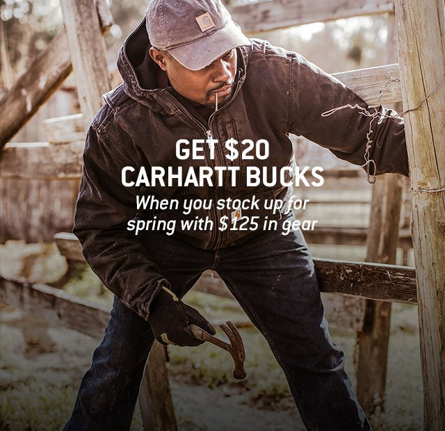 Get $20 in Carhartt Bucks, When you stock up for spring with $125 in gear