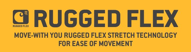 Rugged Flex, Move-with you rugged flex stretch technology for ease of movement